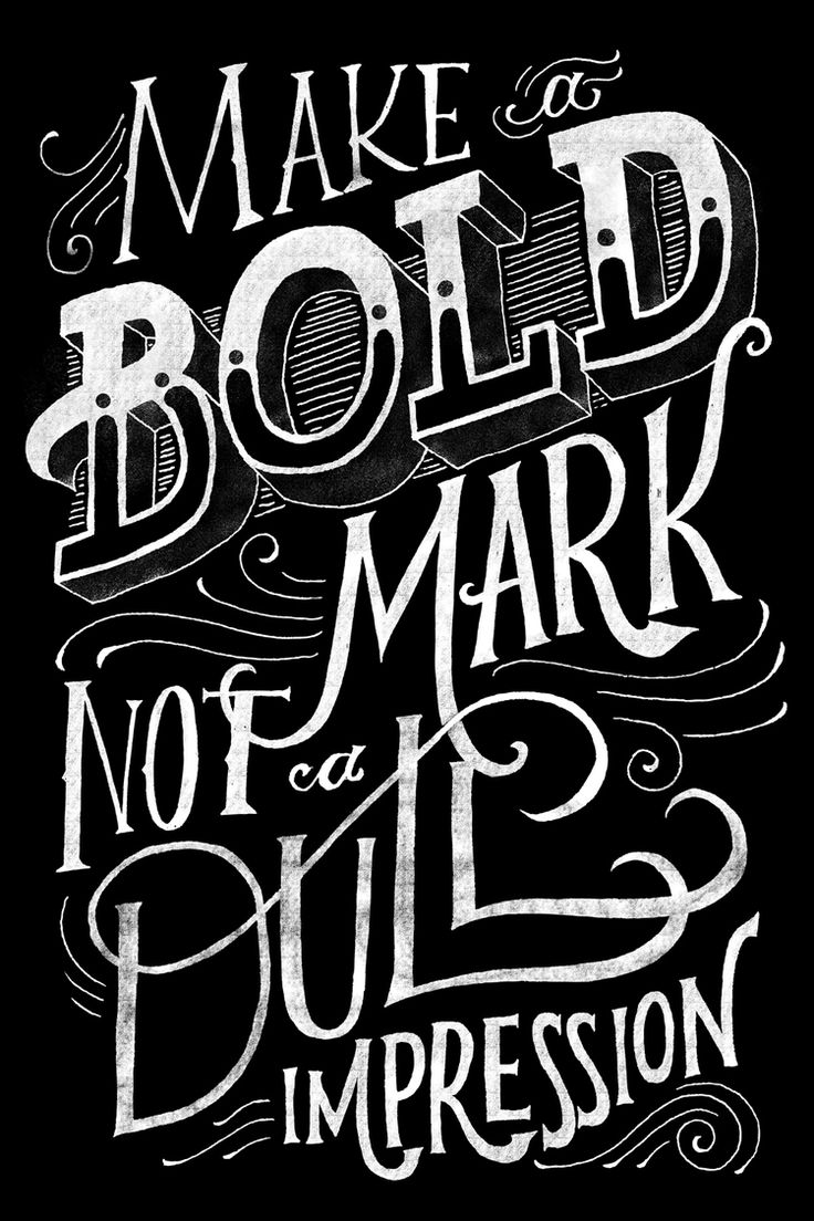Make a Bold Mark not a Dull Impression - poster by Mary Kate McDevitt for Bobbly Soloman of the Fox is Black for his Quarterly Co. subscribers.