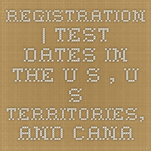 Registration | Test Dates in the U.S., U.S. Territories, and Canada | ACT Student