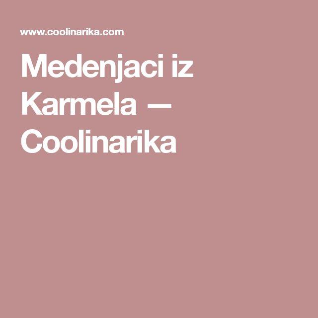 Medenjaci iz Karmela — Coolinarika