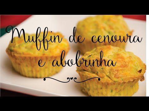 Como fazer Muffin de Cenoura e Abobrinha, receita - Pimenta e Sal #2 - YouTube
