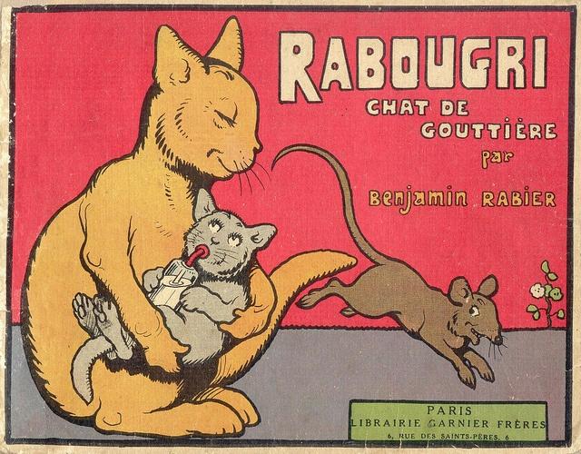 """""""Rabougri chat de gouttiere"""" Benjamin Rabier (1929)"""