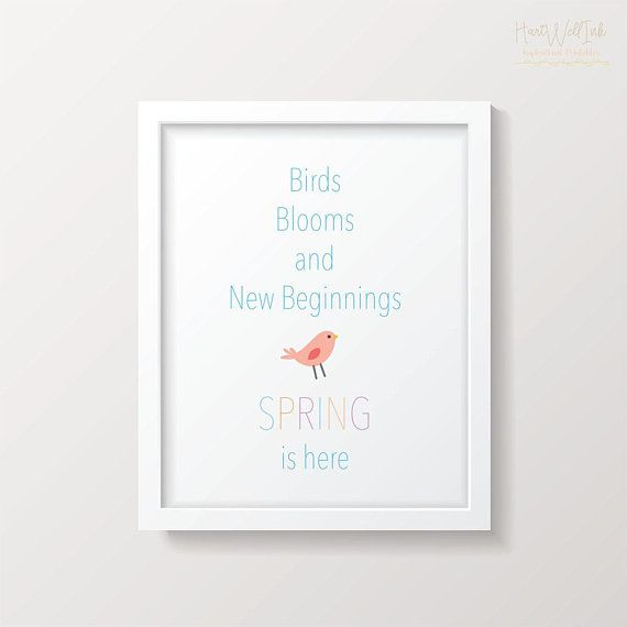 Birds Blooms And New Beginnings Spring Is Here Spring Etsy Spring Prints Quote Prints Spring Is Here
