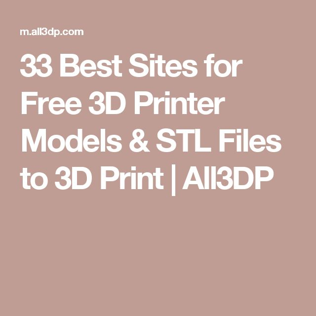 33 Best Sites for Free 3D Printer Models & STL Files to 3D Print   All3DP