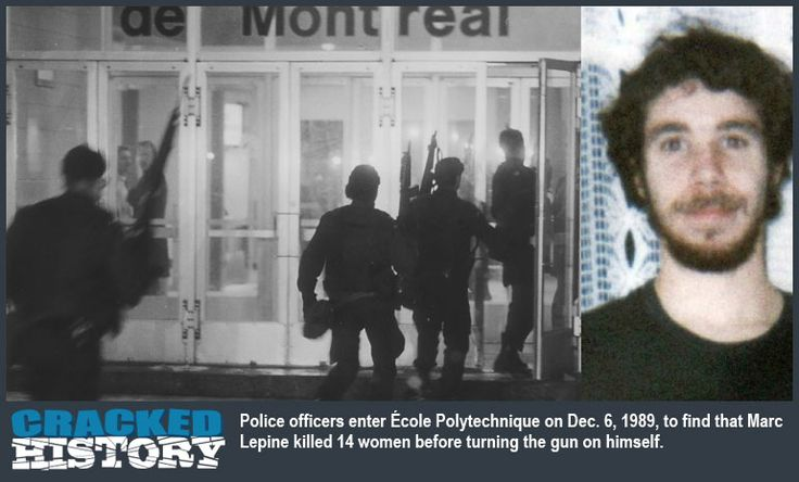 The Montreal Massacre by Marc Lepine at Universite de Montreal - A Brief History Just after 4 pm on this date, December 6 in 1989 an apparently mentally disturbed Marc Lepine went to the Universite de Montreal and entered the Ecole Polytechnique building armed with a Ruger Mini-14 carbine, a knife, and murder in his heart fueled by a hatred for... - http://www.crackedhistory.com/montreal-massacre/ - #Antifeminist, #CrackedHistory, #GamilGharbi, #Lepine, #Massacre, #Montreal,