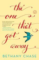 The One That Got Away by Bethany Chase #DebutAuthor #ReadMore #Kobo #eBook