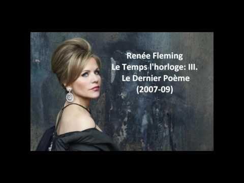 #AUTEMPSDELACHANSON : Henri Dutilleux –Le temps l'horloge (Renée Fleming) - YouTube