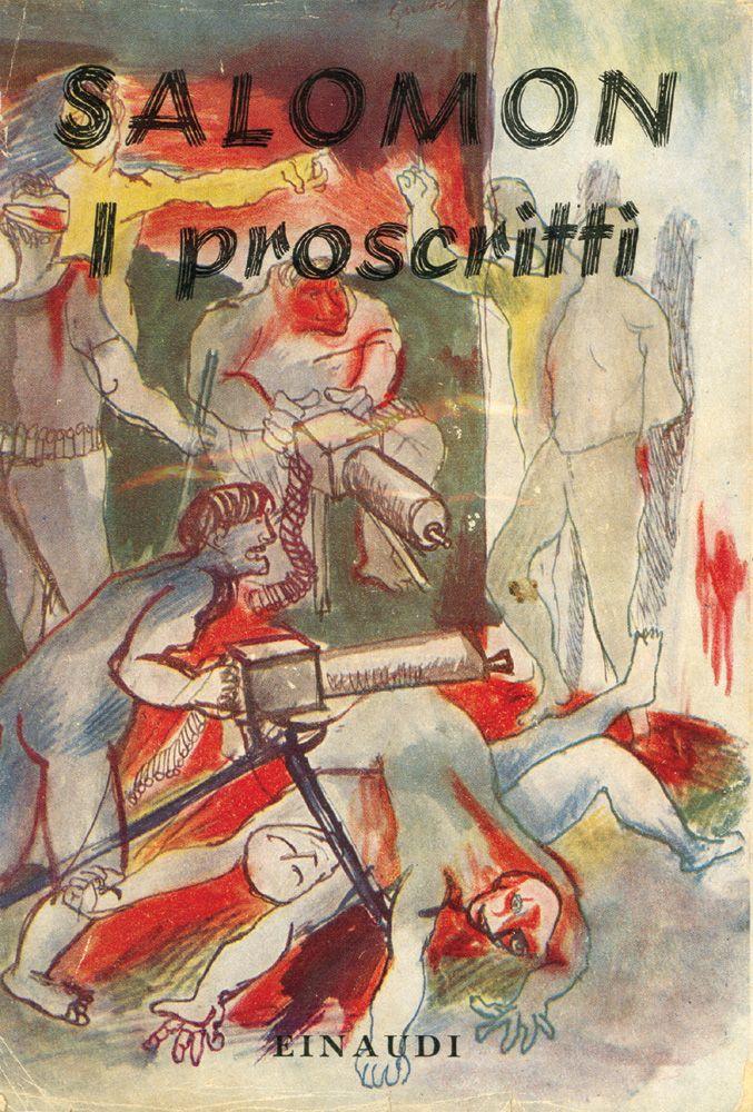 Ernst von Salomon, I proscritti, Torino, Einaudi, 1943. Prima edizione italiana