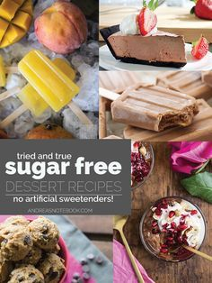 Satisfy your sweet tooth with some healthy sugar free desserts! Desserts that actually taste good!!