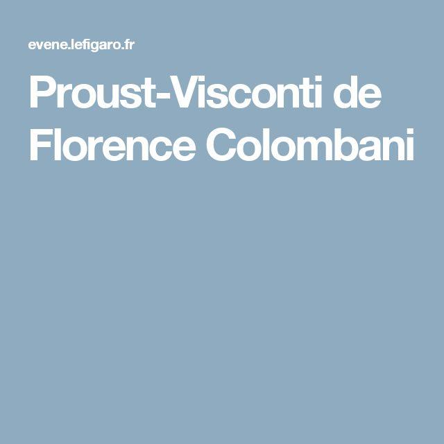 Proust-Visconti de Florence Colombani