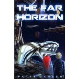The Far Horizon (Kindle Edition)By Patty Jansen