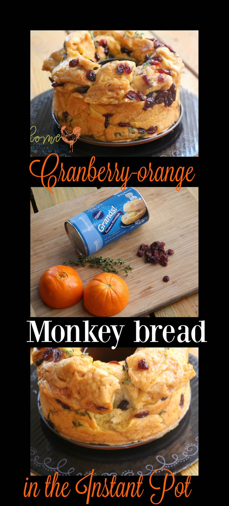 Cranberry orange and thyme monkey bread in the Instant Pot - Home Pressure Cooking