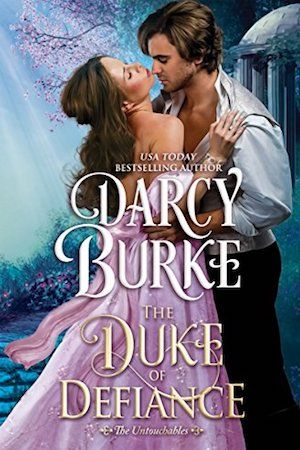 The Duke of Defiance is the fifth book in the The Untouchables series by historical romance author Darcy Burke.