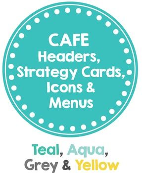 CAFE posters in a Teal, Aqua, Grey & Yellow theme**Updated: ALL strategy cards included (C-15, A-8, F-6, E-7), working on editable cards for your own wordingIncludes:1. Header Letters and Titles2. Strategy Cards with corresponding icons3. Additional icons for use during lessons4.