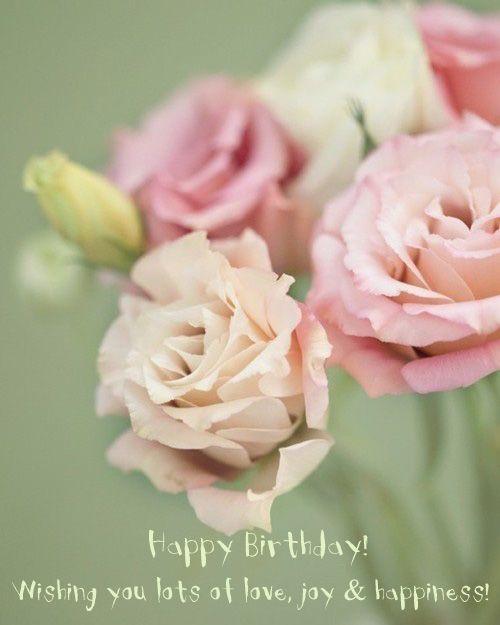 Happy birthday! Wishing you lots of love, joy & happiness!