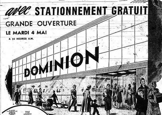 Dominion, Montreal 1948 by Grocerymania, via Flickr