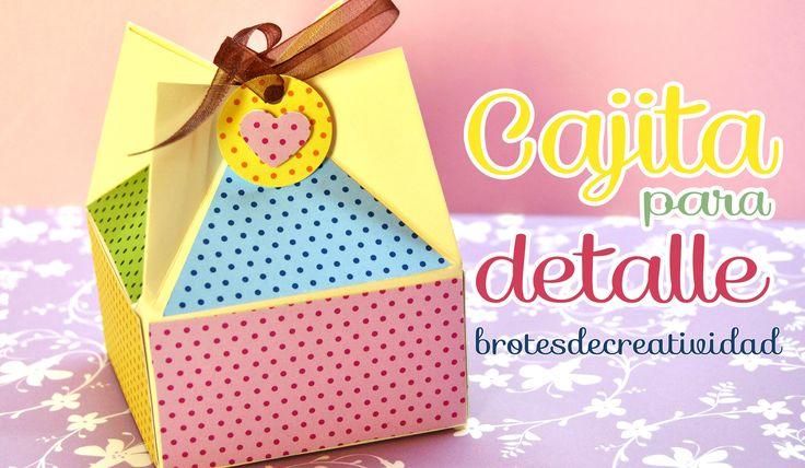 DIY : Caja para detalle o regalo / dulcero *Scrapbook*
