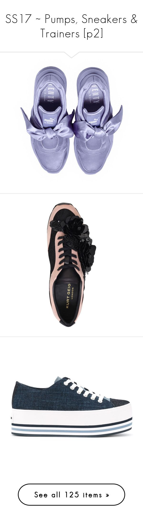 """""""SS17 ~ Pumps, Sneakers & Trainers [p2]"""" by foolsuk ❤ liked on Polyvore featuring shoes, sneakers, bow shoes, platform sneakers, satin bow shoes, puma footwear, puma trainers, kurt geiger shoes, kurt geiger and leather trainers"""