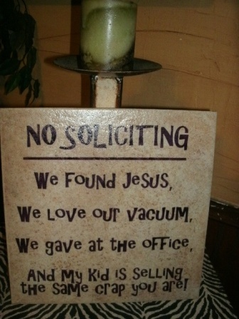 For the porch :)The Doors, No Soliciting Signs, Quotes, House Ideas, Awesome, Front Doors, Funny Stuff, Things, Front Porches