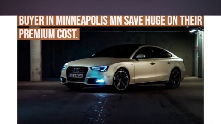 Get cheap car insurance in minneapolis cheap car