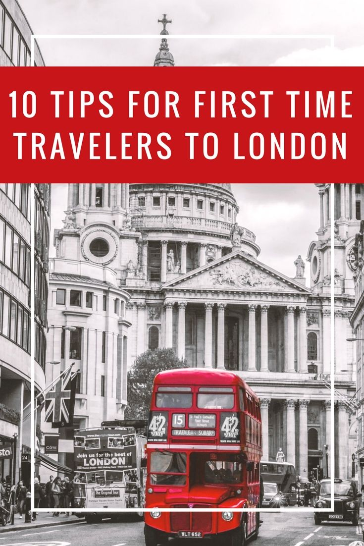 Enjoy a great visit to London, England with these 10 tips for first time travelers to London.