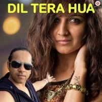 Dil Tera Hua Is The Single Track By Singer Sukhdev.Lyrics Of This Song Has Been Penned By Naresh Karwala & Music Of This Song Has Been Given By Sukhdev.