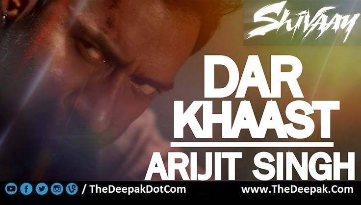 Darkhaast CHORDS - Shivaay ~ Arijit Singh, Sunidhi Chauhan