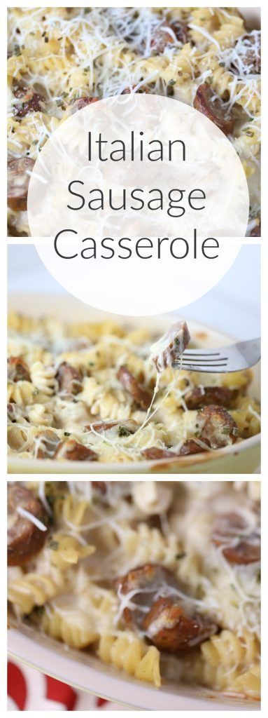 Italian Sausage Casserole with a creamy Alfredo and cheese sauce!  #LinkUp #ad…