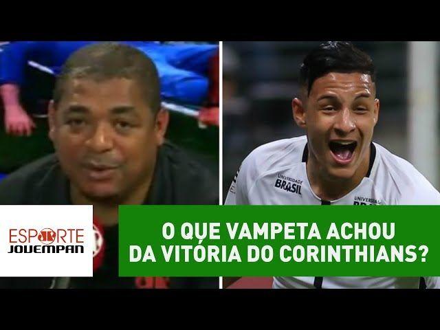 O que Vampeta achou da vitória do Corinthians sobre Palmeiras?
