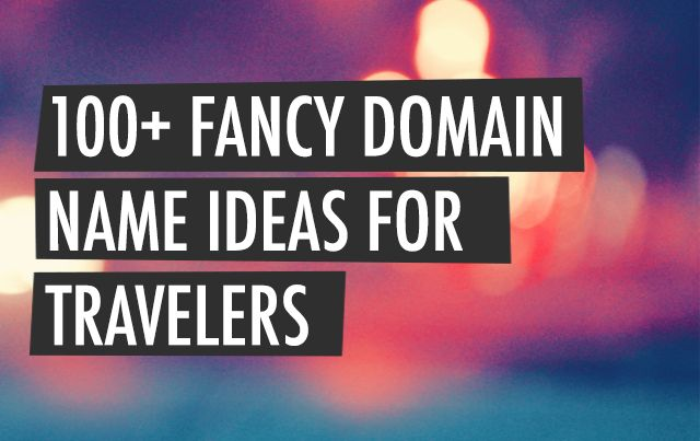 Are you a traveler looking for creative and awesome domain name ideas for your travel website? Here are some really great travel domain name ideas!