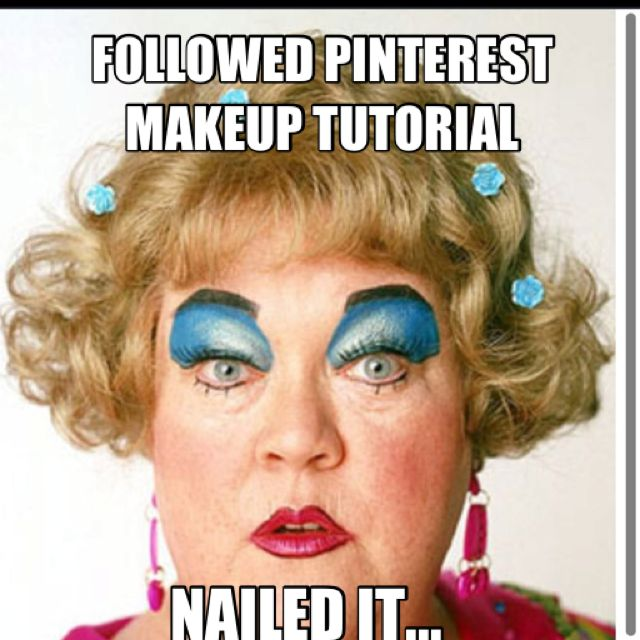 Followed Pinterest Makeup Tutorial Nailed It Picture