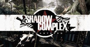 Shadow Complex Remastered  Recensione