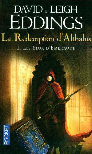 La Redemption d'Althalus T1 les Yeux d'Emeraude de Eddings David, http://www.amazon.fr/dp/2266242288/ref=cm_sw_r_pi_dp_exK9sb0PZWPKV
