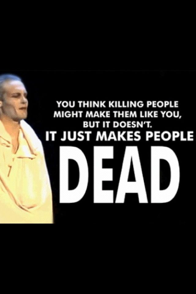 "A Very Potter Musical - ""you think killing people might make them like you. But it doesn't. It just makes people dead"" Voldemort"