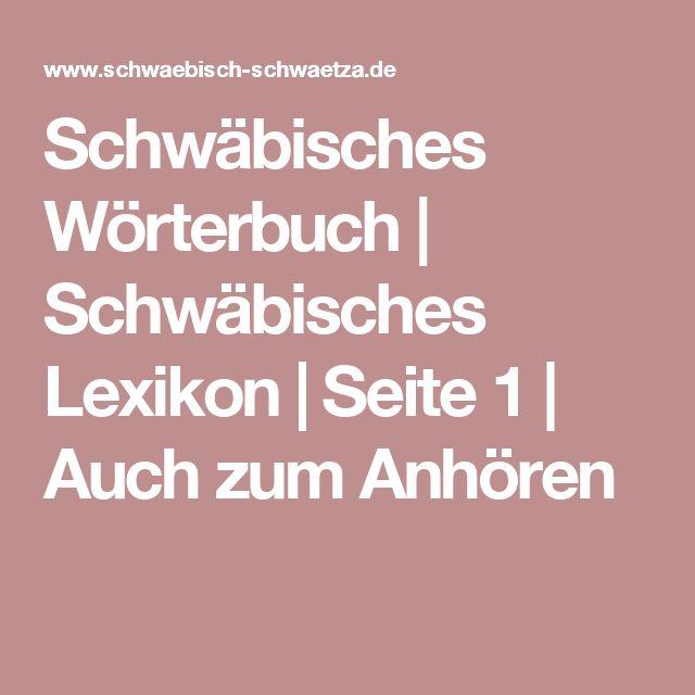 Schwäbisches Wörterbuch | Schwäbisches Lexikon | Auch zum Anhören
