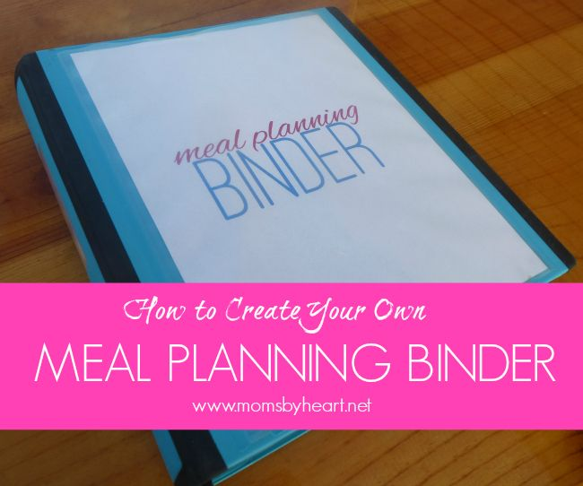 Make Your Own Meal Planning Binder Day 2 Momsbyheart
