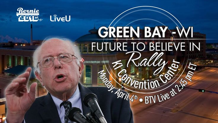 Democracy Spring and Bernie Sanders in Green Bay LIVE Coverage