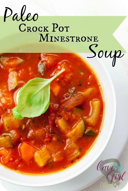 The Cave Girl Chronicals: Paleo Crockpot Minestrone