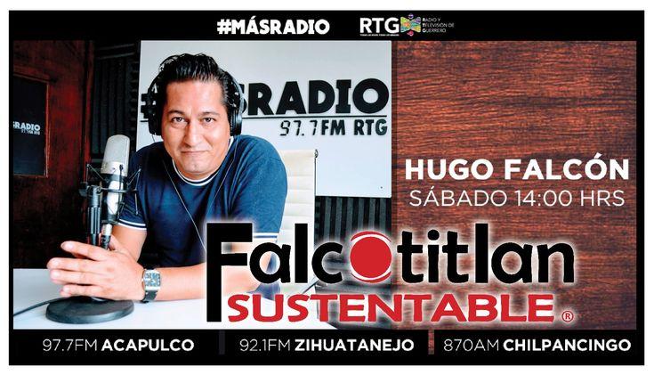 FalcotitlanSUSTENTABLE  SINTONIZA HOY SÁBADO A LAS 2PM A TRAVÉS DE RADIO Y TELEVISIÓN DE GUERRERO (RTG) POR 97.7 FM ACAPULCO, 92.1 FM ZIHUATANEJO Y 870 AM CHILPANCINGO  INVITADO: Mtro. Baltasar Hernández Gómez  TEMA: INTERNET Y SU CONTENIDO (III Y ÚLTIMA PARTE)  RADIO EN LÍNEA: http://rtvgro.net/radio/acapulco977/  #MásRadio #Acapulco #Zihuatanejo #Chilpancingo #Guerrero #FalcotitlanSUSTENTABLE  DESCARGA LA APLICACIÓN RTG POR ANDROID E iOS.  VISITA: http://www.falcotitlan.org @Falcotitlan