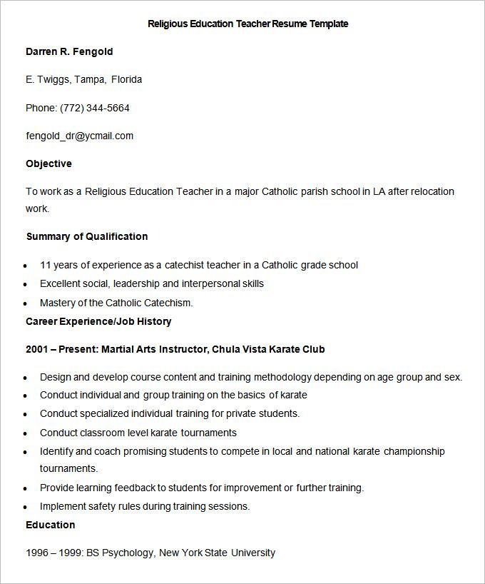Sample Religious Education Teacher Resume Template , How to Make a Good Teacher Resume Template , There are many kinds of teacher resume template that you have to understand. Each teacher has their different style on making resume template. In addi...