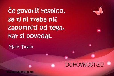 Če govoriš resnico... www.duhovnost.eu