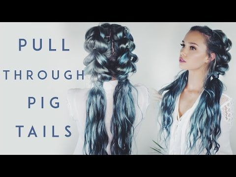 Pull Through Braid Pigtails | Kirsten Zellers - YouTube