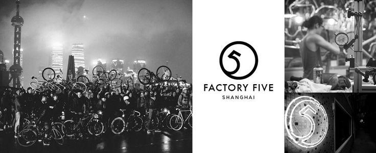 Factory Five // Shanghai