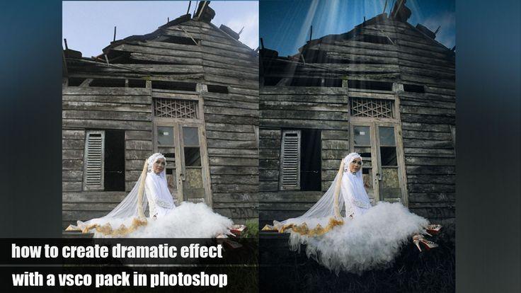 Cara Membuat Efek Dramatis Dengan Vsco Pack Pada Photoshop | Fojo Design