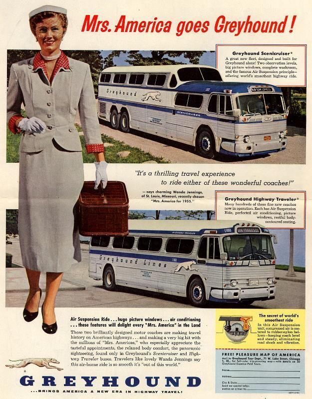 Mrs. America goes Greyhound! 1954                                                                                                                                                                                 More
