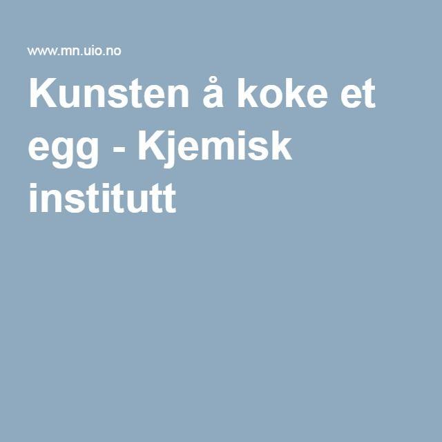 Kunsten å koke et egg - Kjemisk institutt