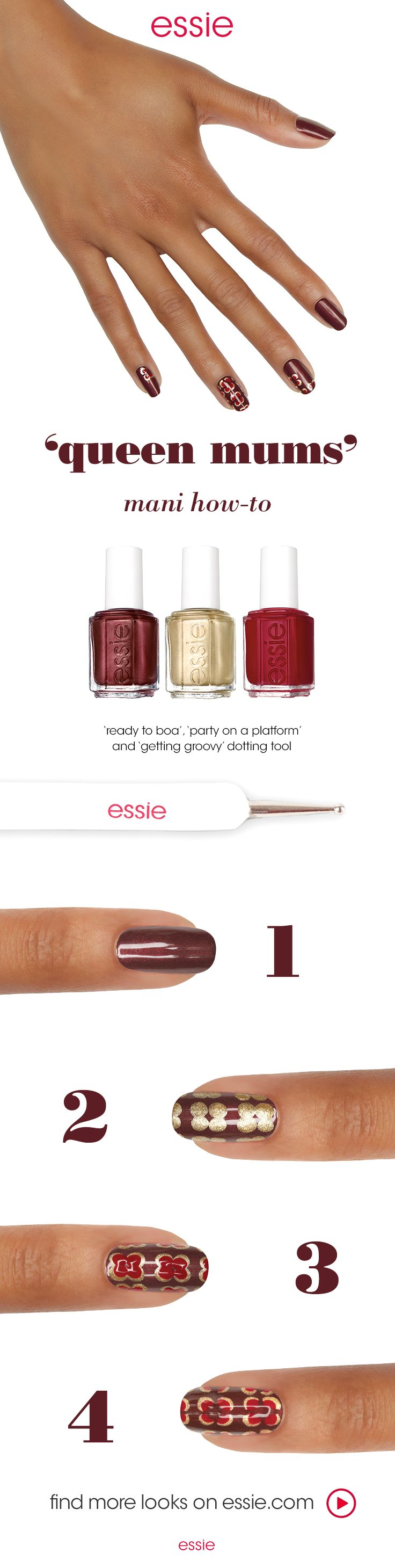 It's getting groovy with nail art featuring essie winter 2016 collection. Recreate the 'queen of mums' nail art look using glistening bronzed mahogany 'ready to boa', london garnet red 'party on a platform' and metallic gold palladium  'getting groovy'.