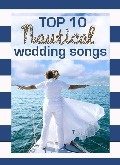Top 10 Nautical Wedding Songs
