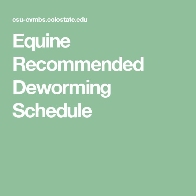 Equine Recommended Deworming Schedule
