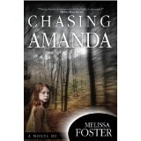 Chasing Amanda (Mystery, Suspense) (Kindle Edition)By Melissa Foster