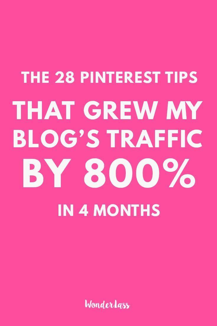 The 28 Pinterest Tips I used to Massively Grow My Blog's Traffic — Wonderlass